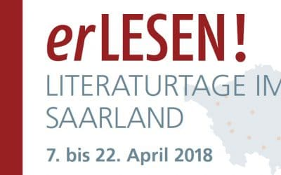 erLESEN! LITERATURTAGE IM SAARLAND 7. bis 22. April 2018