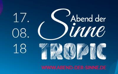 """Abend der Sinne – TROPIC – """"Schlendern, Genießen, Erleben"""" in Lebach"""