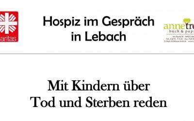 """Hospiz im Gespräch – """"Mit Kindern über Tod und Sterben reden"""""""
