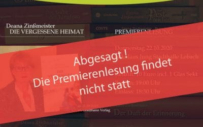"""Abgesagt – Die Premierenlesung von Deana Zinßmeister, """"Die vergessene Heimat"""" findet nicht statt."""