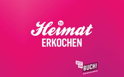 """Regionalbuchtage unter dem Motto """"HEIMAT ERKOCHEN"""""""