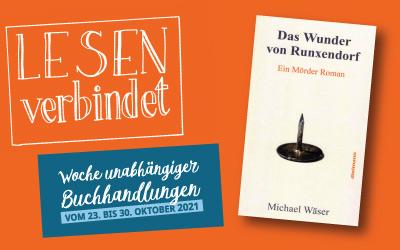 Lesung von Michael Wäser – 28.10.2021 – Das Wunder von Runxendorf